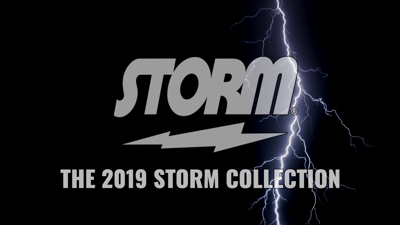 The 2019 Storm Collection